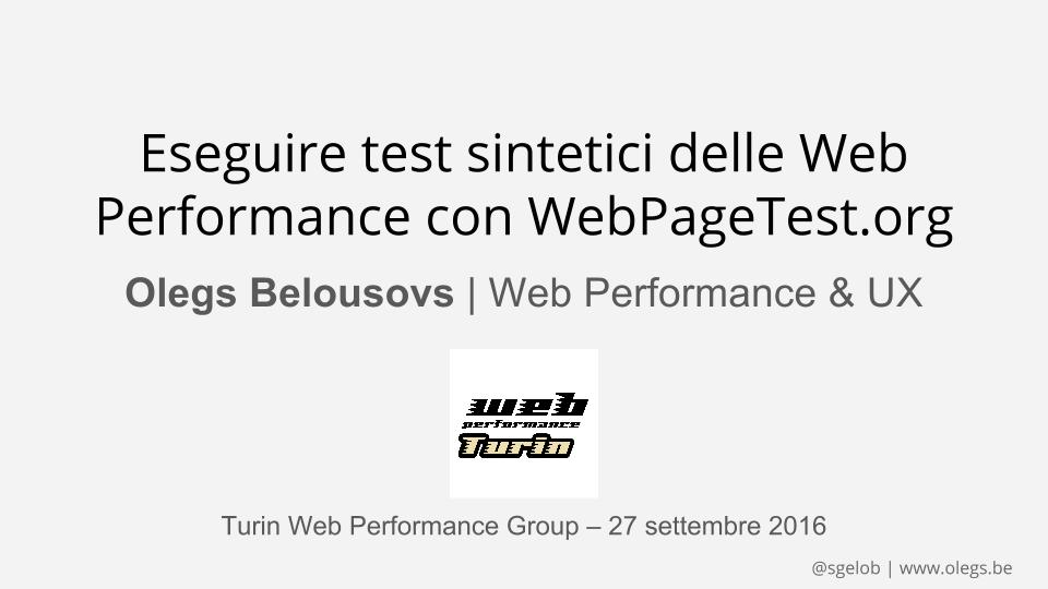 Come eseguire i test sintetici delle Web Performance su webpagetest.org